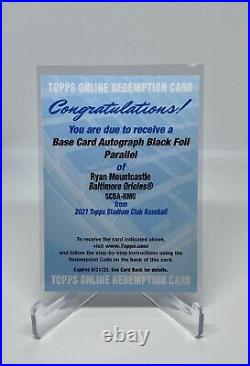 2021 Topps Stadium Club Ryan Mountcastle Rookie Black Foil Auto redemption /25